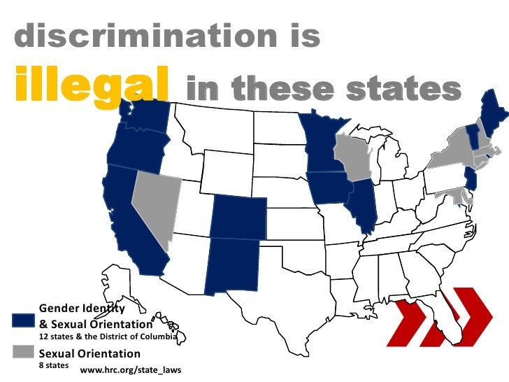 discrimination is illegal                                 in these states                                                 ...