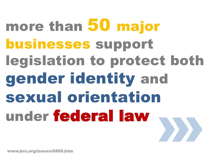 more than 50 major businesses support legislation to protect both gender identity and                                 »   ...