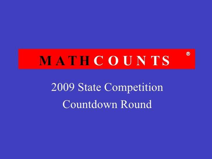 2009 State Competition Countdown Round MATH COUNTS 