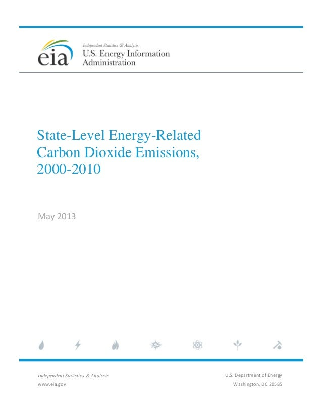 State-Level Energy-RelatedCarbon Dioxide Emissions,2000-2010May2013Independent Statistics & Analysiswww.eia.gov...