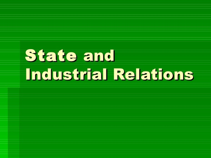 State andIndustrial Relations