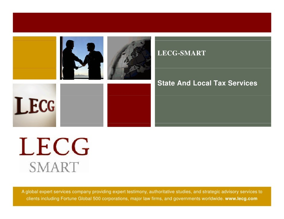 LECG-SMART                                                                      State And Local Tax Services     A global ...