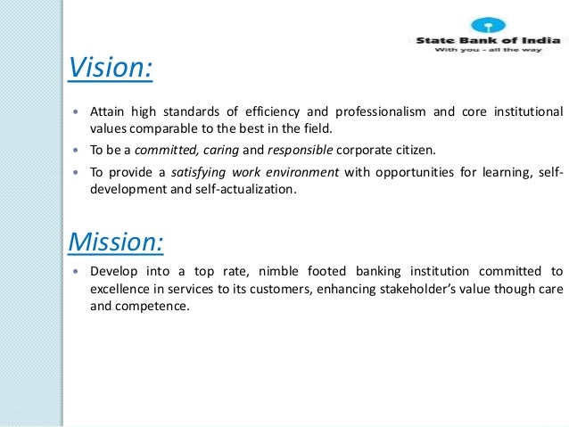 sbi vision Vision statement creating value for all through responsible, reliable and  resourceful partnership mission statement to make the company the.