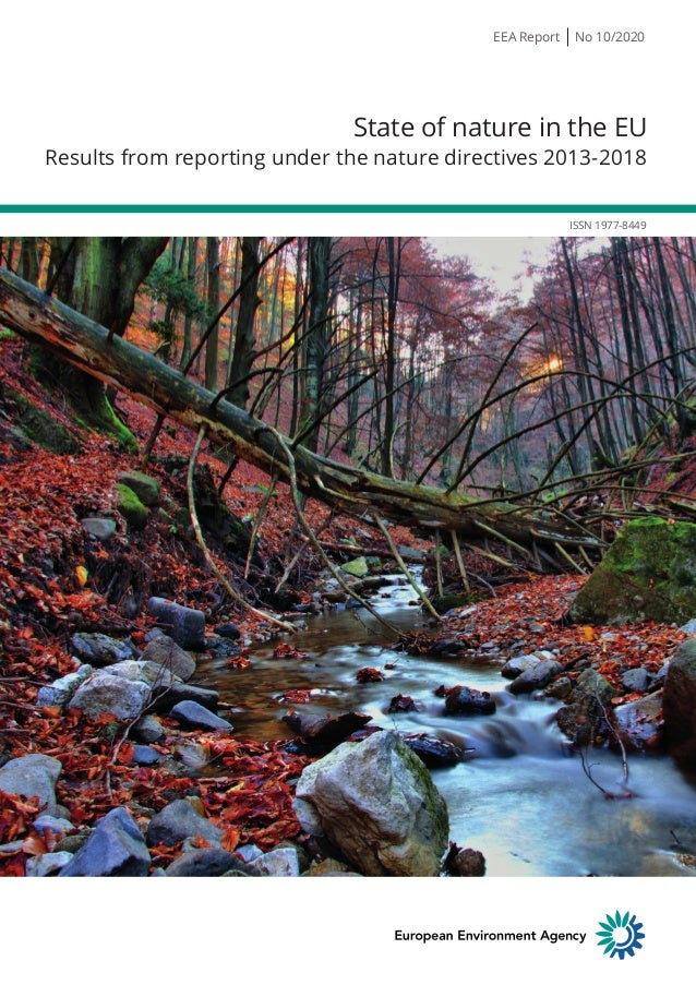 ISSN 1977-8449 State of nature in the EU Results from reporting under the nature directives 2013-2018 EEA Report No 10/2020