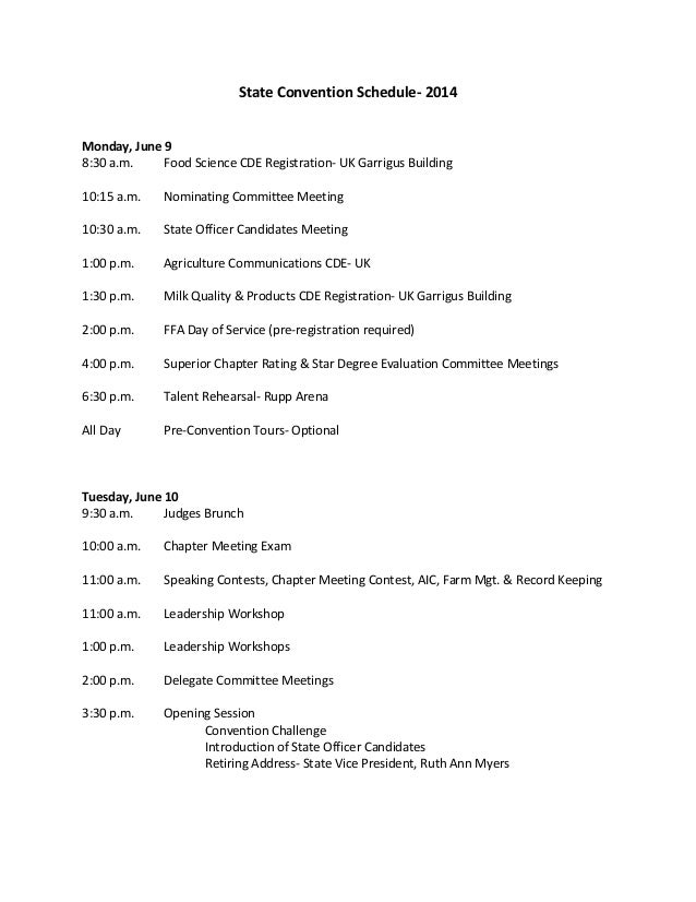 State Convention Schedule- 2014 Monday, June 9 8:30 a.m. Food Science CDE Registration- UK Garrigus Building 10:15 a.m. No...