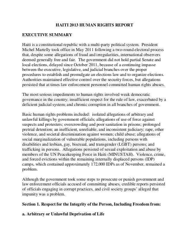 HAITI 2013 HUMAN RIGHTS REPORT EXECUTIVE SUMMARY Haiti is a constitutional republic with a multi-party political system. P...