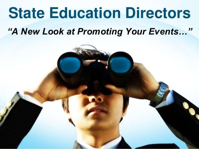 """State Education Directors """"A New Look at Promoting Your Events…"""""""