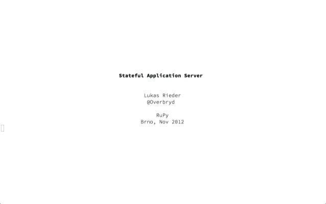 Stateful_Application_Server_RuPy 2012_Brno