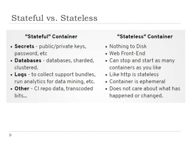 Stateful vs. Stateless