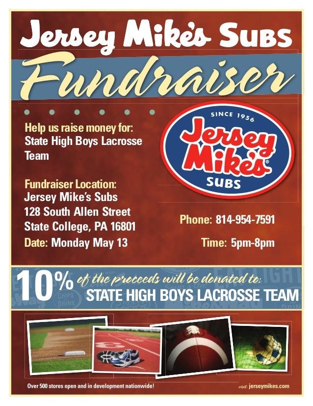 Helpusraisemoneyfor:FundraiserLocation:Date:%Time:Phone:State High Boys LacrosseTeamJersey Mike's Subs128 South Allen Stre...