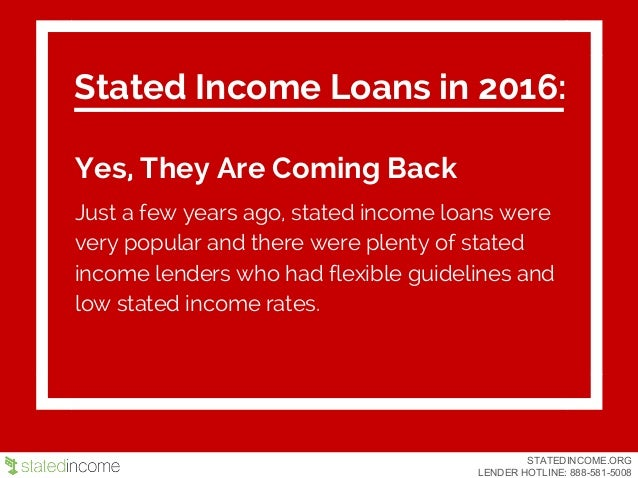 STATED INCOME LOANS- Stateincome.org Slide 2
