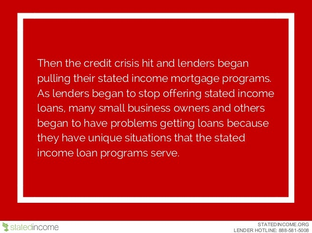 STATED INCOME LOANS- Stateincome.org Slide 3