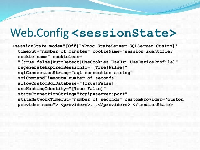 """Web.Config <sessionState> <sessionState mode=""""[Off