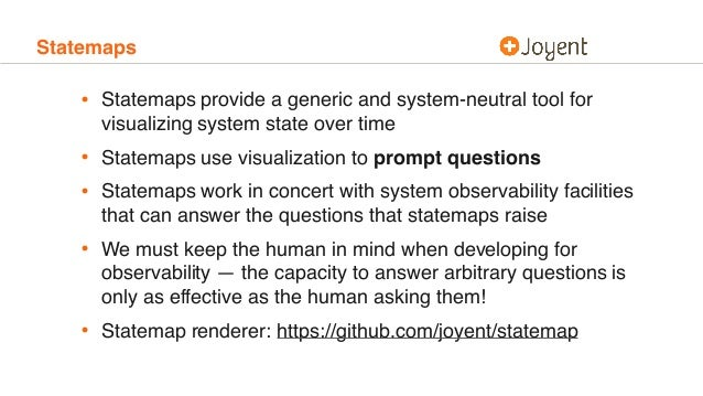 Statemaps • Statemaps provide a generic and system-neutral tool for visualizing system state over time • Statemaps use vis...