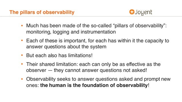 """The pillars of observability • Much has been made of the so-called """"pillars of observability"""": monitoring, logging and ins..."""