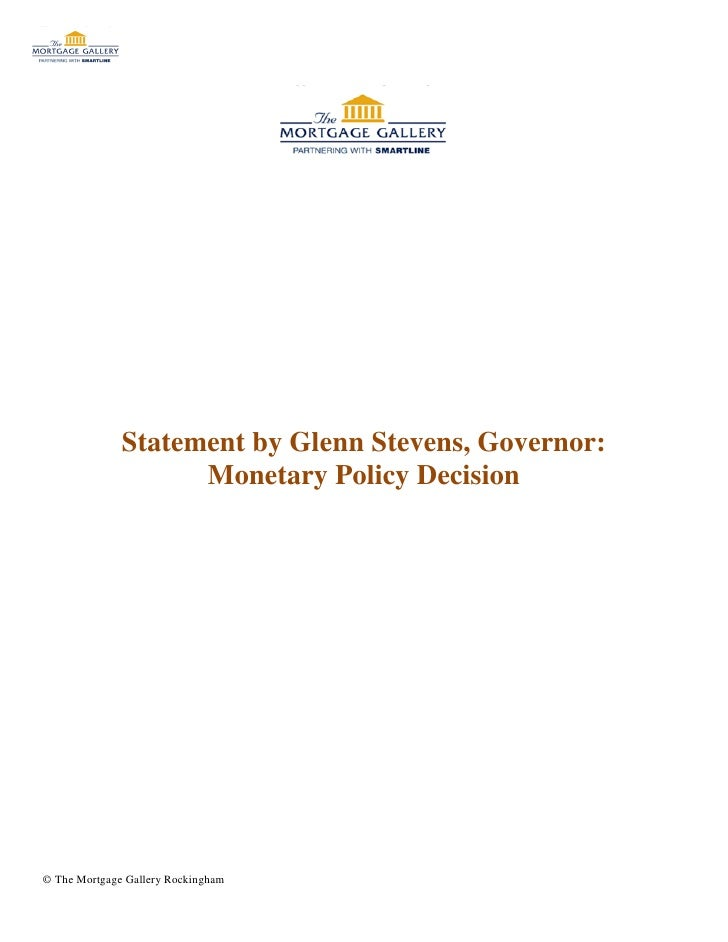 Statement by Glenn Stevens, Governor:                    Monetary Policy Decision© The Mortgage Gallery Rockingham