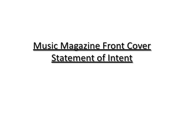 Music Magazine Front Cover   Statement of Intent
