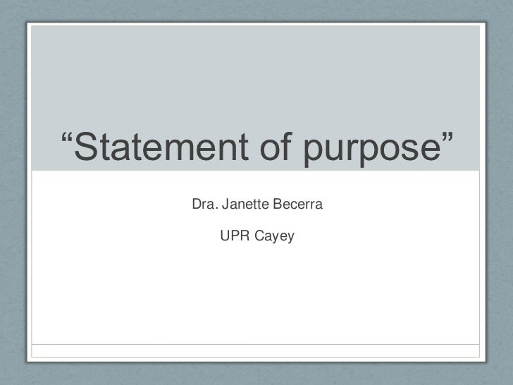 """Statement of purpose""       Dra. Janette Becerra           UPR Cayey"
