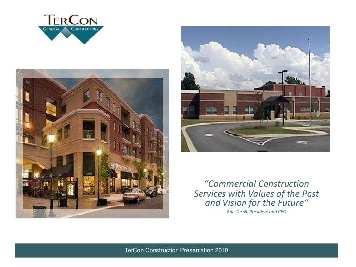 """Commercial Construction                         Services with Values of the Past                            and Vision fo..."