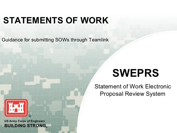 STATEMENTS OF WORKGuidance for submitting SOWs through Teamlink                                                SWEPRS     ...