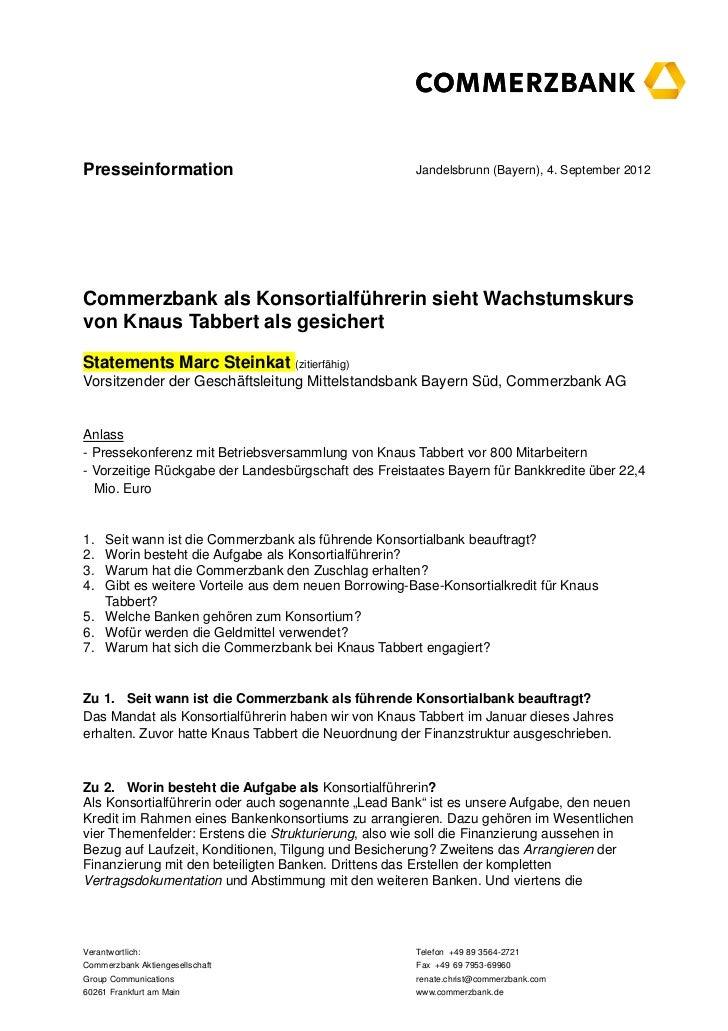 Presseinformation                                    Jandelsbrunn (Bayern), 4. September 2012EntwurfCommerzbank als Konsor...