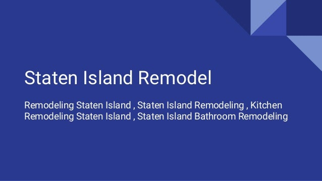 Staten Island Remodel Remodeling Staten Island , Staten Island Remodeling , Kitchen  Remodeling Staten Island ...