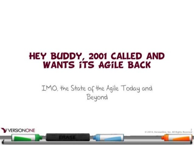 Hey Buddy, 2001 Called And Want Its Agile Back