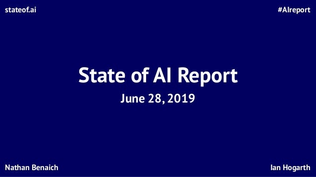State of AI Report 2019