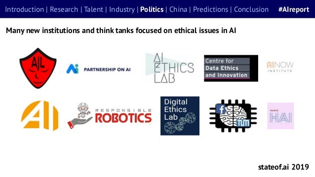 stateof.ai 2019 Introduction | Research | Talent | Industry | Politics | China | Predictions | Conclusion #AIreport Many n...