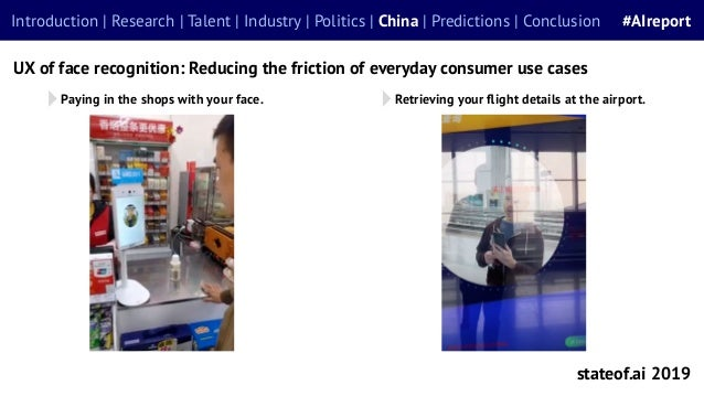 stateof.ai 2019 Introduction | Research | Talent | Industry | Politics | China | Predictions | Conclusion #AIreport UX of ...
