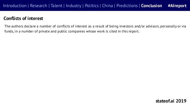 The authors declare a number of conflicts of interest as a result of being investors and/or advisors, personally or via fun...