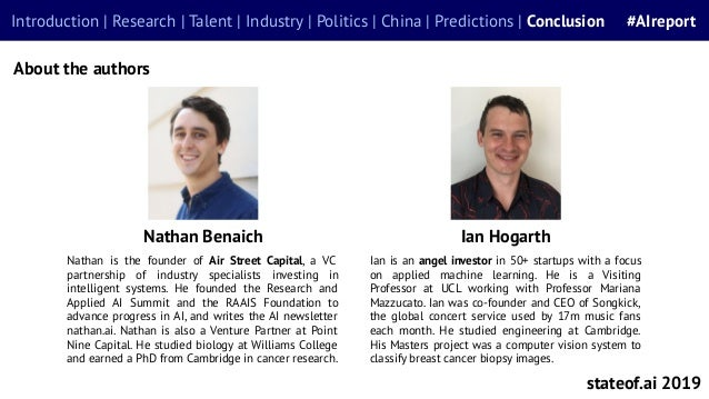 #AIreportIntroduction | Research | Talent | Industry | Politics | China | Predictions | Conclusion #AIreport About the aut...