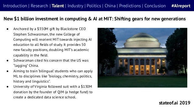 ● Anchored by a $350M gift by Blackstone CEO Stephen Schwarzman, the new College of Computing will reorient MIT towards in...