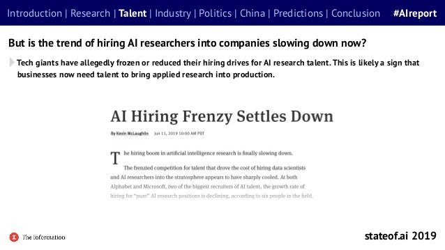 Tech giants have allegedly frozen or reduced their hiring drives for AI research talent.This is likely a sign that busines...