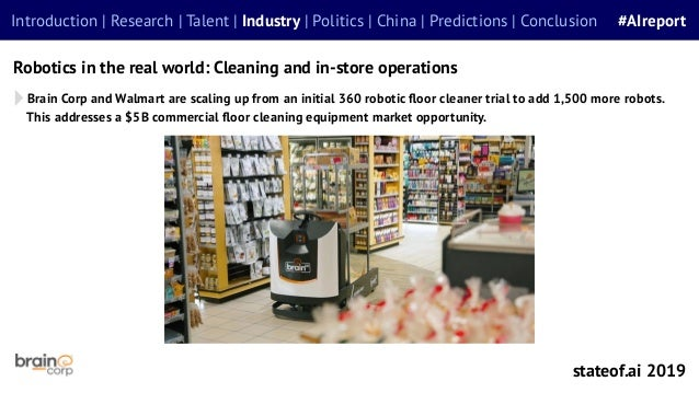 Robotics in the real world: Cleaning and in-store operations Introduction | Research | Talent | Industry | Politics | Chin...