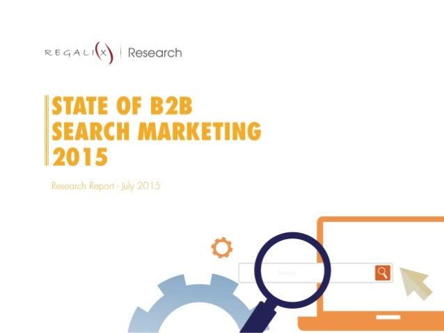 State of B2B Search Marketing 2015 Slide 1