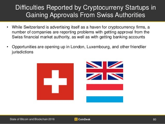 Difficulties Reported by Cryptocurreny Startups in Gaining Approvals From Swiss Authorities 80State of Bitcoin and Blockch...