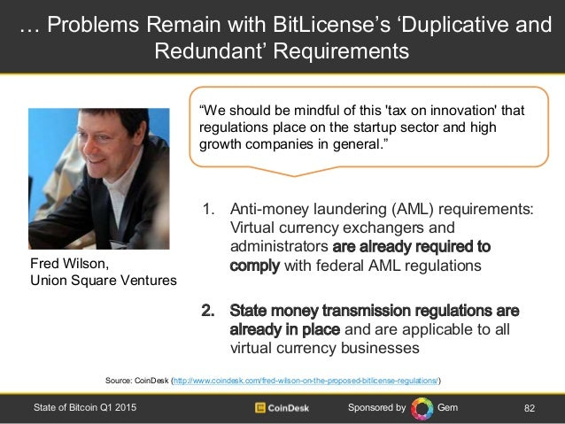 Sponsored by Gem … Problems Remain with BitLicense's 'Duplicative and Redundant' Requirements 82State of Bitcoin Q1 2015 1...