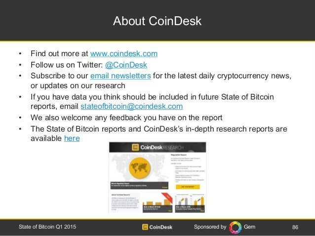 Sponsored by Gem About CoinDesk • Find out more at www.coindesk.com • Follow us on Twitter: @CoinDesk • Subscribe to our e...