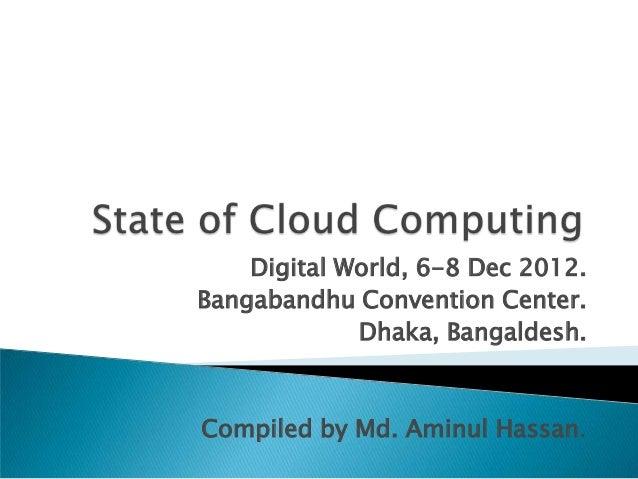 Digital World, 6-8 Dec 2012.Bangabandhu Convention Center.             Dhaka, Bangaldesh.Compiled by Md. Aminul Hassan.
