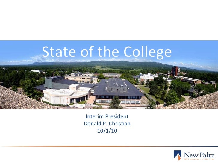 State of the College Interim President Donald P. Christian 10/1/10