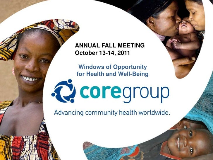 ANNUAL FALL MEETINGOctober 13-14, 2011 Windows of Opportunityfor Health and Well-Being