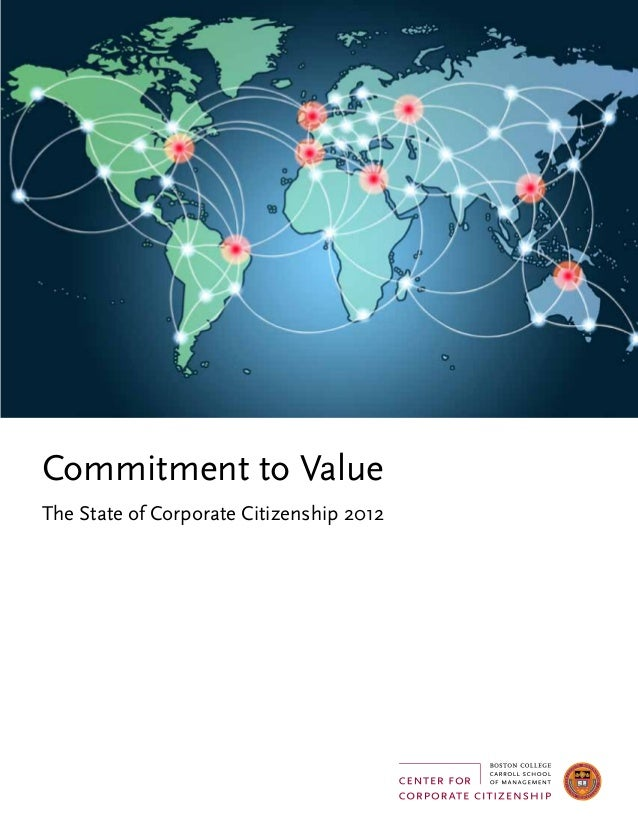 Commitment to ValueThe State of Corporate Citizenship 2012