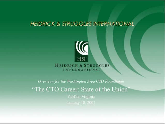 "HEIDRICK & STRUGGLES INTERNATIONALHEIDRICK & STRUGGLES INTERNATIONAL Overview for the Washington Area CTO Roundtable ""The ..."