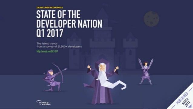 Vision Mobile Report: State of Developer Nation Q1 2017