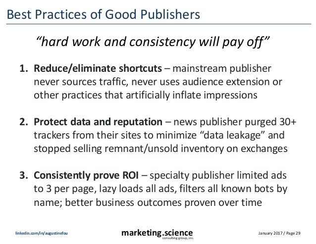 January 2017 / Page 29marketing.scienceconsulting group, inc. linkedin.com/in/augustinefou Best Practices of Good Publishe...