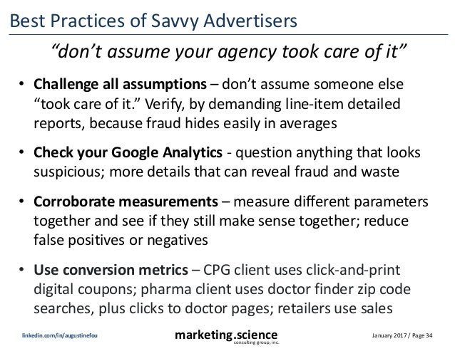 January 2017 / Page 34marketing.scienceconsulting group, inc. linkedin.com/in/augustinefou Best Practices of Savvy Adverti...
