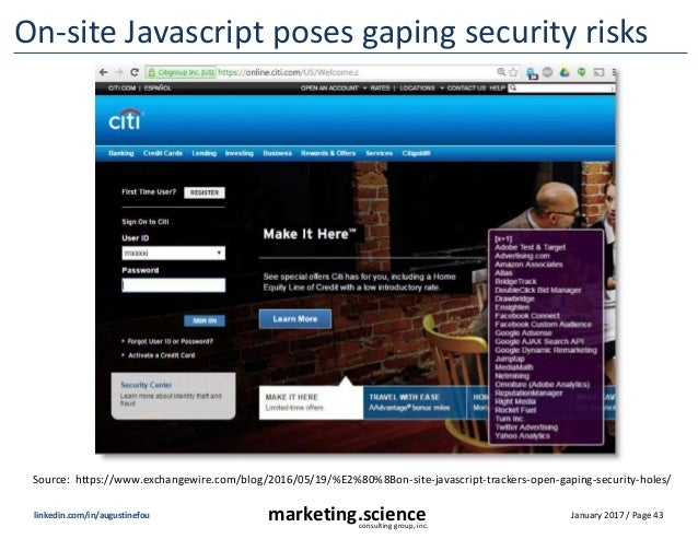 January 2017 / Page 43marketing.scienceconsulting group, inc. linkedin.com/in/augustinefou On-site Javascript poses gaping...