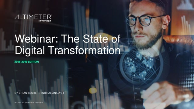 WEBINAR] The State of Digital Transformation, 2018–2019 edition