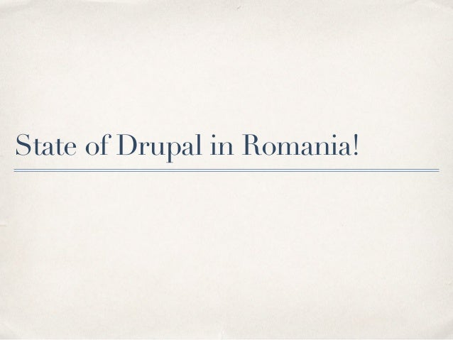 State of Drupal in Romania!